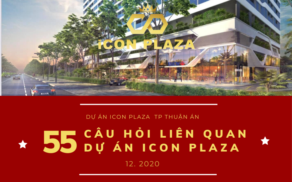 Question answer du an icon plaza thuan an